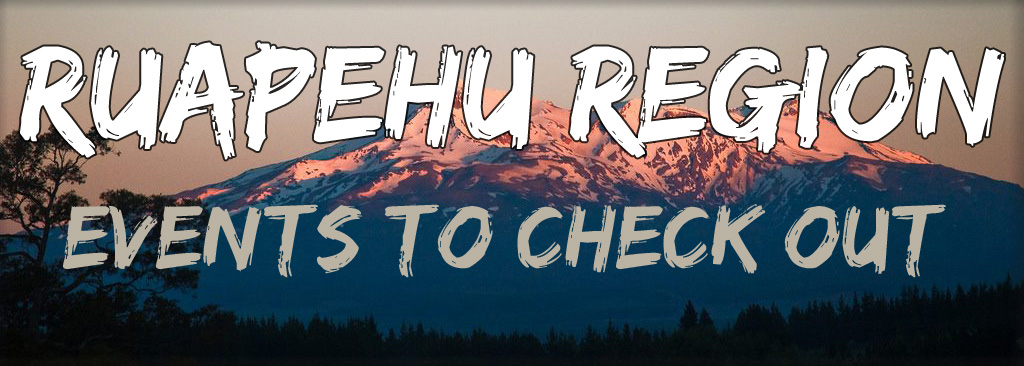 Ruapehu events to check out
