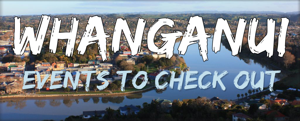 Whanganui events to check out